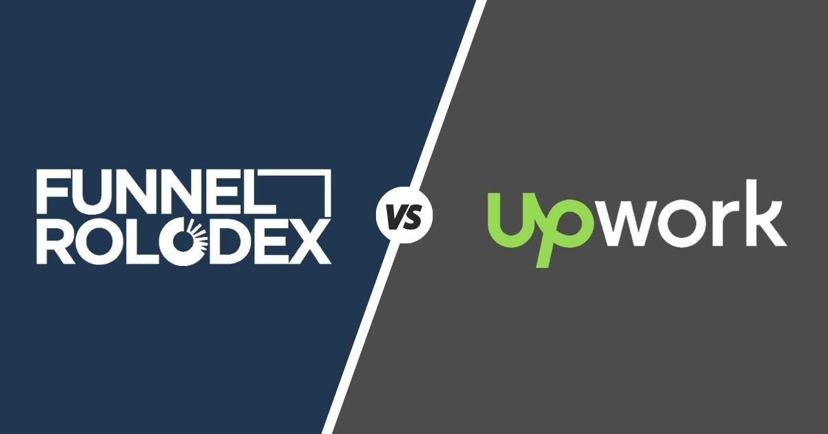 funnel rolodex vs upwork which one is preferable for your online business